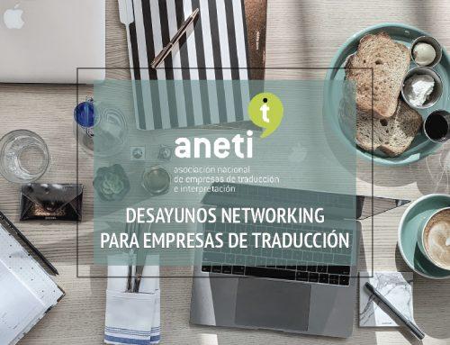 Aneti celebrará un desayuno-networking para directivos del sector de la traducción el 29 de noviembre en Madrid