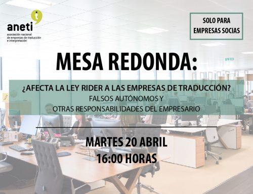 Mesa Redonda: ¿Afecta la Ley Rider a las empresas de traducción? Falsos autónomos y otras responsabilidades del empresario