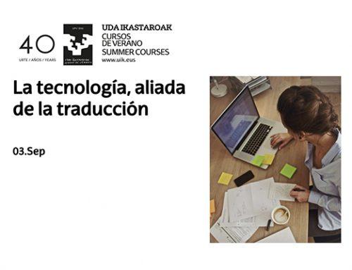 ANETI participará en un Curso de Verano de la UPV/EHU sobre tecnologías para la traducción